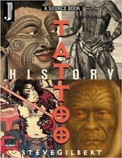The Tattoo History by Steve Gilbert (2000, Paperback)