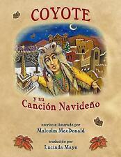 Coyote y Su Canción Navideño : Spanish Language Version of Coyote's Christmas...