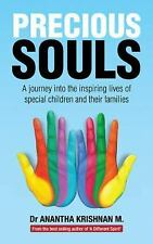 Precious Souls : A Journey into the Inspiring Lives of Special Children and...