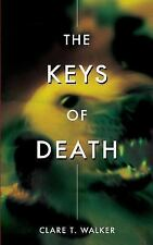 The Keys of Death by Clare Walker (2016, Paperback)