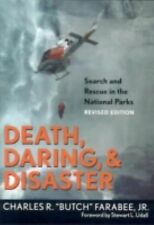 Death, Daring, & Disaster -  Search and Rescue in the National Parks (Revised E