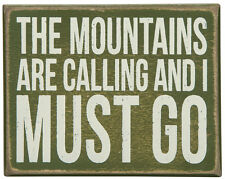 "Lakehouse Box Sign-""The Mountains Are Calling And I  Must Go""  5"" x 4""- # 21432"