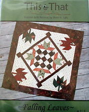 "This & That mini quilt wallhanging PATTERN 30"" Falling Leaves"