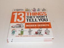 13 Things They Won't Tell You : 120+ Experts Confess the Insider Secrets They Ke
