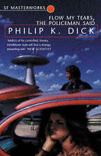 Flow, My Tears, the Policeman Said by Philip K. Dick (Paperback, 2001)