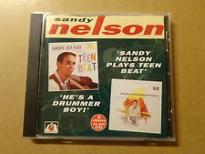 CD / SANDY NELSON: PLAYS TEEN BEAT & HE'S A DRUMMER BOY