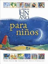 La Biblia en un Ao para Nios Spanish Edition)