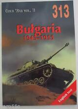 Bulgarian Armoured and Motorised Forces 1945-55  - Militaria - English !!!