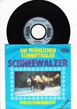 """7"""" Die fröhlichen Schneethaler - Schneewalzer -----"""