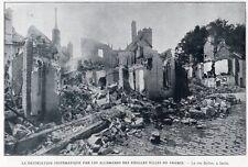 60 SENLIS RUE BELLON DESTRUCTION PAR ALLEMAND WW1 KRIEG 14/18 IMAGE 1914 PRINT