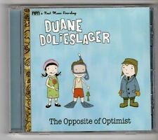 (GY379) Duane Dolieslager, The Opposite Of Optimist - 2007 CD