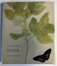 An Oak Spring Sylva: A Selection of the Rare Books on Trees in the Oak Spring