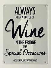 Wine in the Fridge SML - Tin Metal Wall Sign