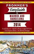 Frommer's EasyGuide to Madrid and Barcelona 2014 (Easy Guides)-ExLibrary