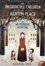 The Incorrigible Children of Ashton Place: Book I: The Mysterious Howl-ExLibrary