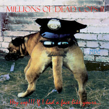 MILLIONS OF DEAD COPS - HEY COP, IF I HAD A FACE LIKE YOURS CD (1991) US HC-PUNK
