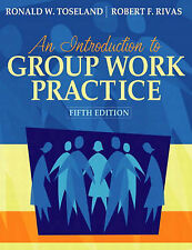 Introduction to Group Work Practice by Ronald W. Toseland (Hardback, 2004)