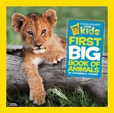 National Geographic Little Kids First Big Book of Animals-ExLibrary
