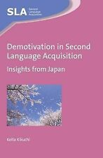 Demotivation in Second Language Acquisition, Keita Kikuchi, New Condition