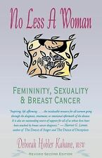 No Less a Woman: Femininity, Sexuality, and Breast Cancer-ExLibrary