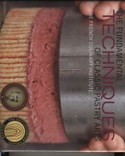 The Fundamental Techniques of Classic Pastry Arts (Hardcover), Fr. 9781584798033
