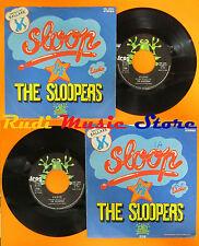 LP 45 7'' THE SLOOPERS Sloop Radio 1975 italy FROG FRS 3004 cd mc dvd