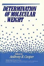 Determination of Molecular Weight (Chemical Analysis: A Series of Monographs on