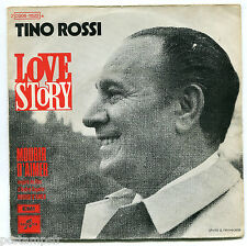 TINO ROSSI - LOVE STORY - MOURIR D AIMER - VINYLE 45 TOURS - COLUMBIA C00611522