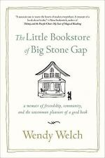 The Little Bookstore of Big Stone Gap: A Memoir of Friendship, Community, and th