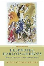 Helpmates, Harlots, and Heroes, Second Edition: Women's Stories in the Hebrew Bi