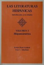 Las Literaturas Hispanicas Vol. 3 : Introduccion a Su Estudio -...