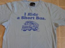 BC ETHIC I Ride The Short Bus T-SHIRT Mens S Crude Humor Funny Novelty School SM