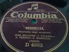 78 Giri - SCUGNIZZA Shimmy Quartetto degli scugnizzi - COLUMBIA D 4982 Ottimo !