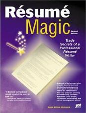 Resume Magic: Trade Secrets of a Professional Resume Writer, 2nd Edition