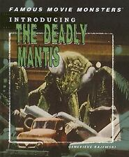 Famous Movie Monsters: Introducing the Deadly Mantis by Genevieve Rajewski...