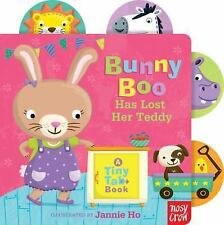 Bunny Boo Has Lost Her Teddy : A Tiny Tab Book by Nosy Crow (2014, Board Book)