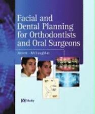 Facial and Dental Planning for Orthodontists and Oral Surgeons by William Arnett