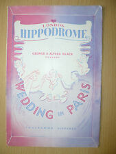 LONDON HIPPODROME THEATRE PROGRAMME- WEDDING IN PARIS by Vera Caspary