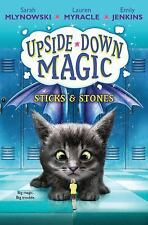 Sticks & Stones (Upside-Down Magic #2), Jenkins, Emily, Myracle, Lauren, Mlynows