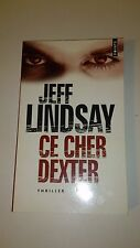 Jeff Lindsay - Ce cher Dexter - Points