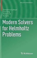 Modern Solvers for Helmholtz Problems: 2017 by Birkhauser Verlag AG...