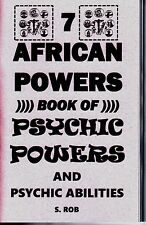THE 7 AFRICAN POWERS BOOK OF PSYCHIC POWER AND ABILITIES seven orishas