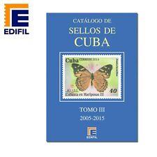 Catálogo Edifil  Sellos de CUBA . Tomo III (2005-2015).