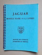 Manuel de conduite entretien et service JAGUAR MARK 10 4,2 L