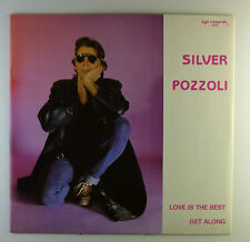 "12"" Maxi - Silver Pozzoli - Love Is The Best / Get Along - L4879 - Zyx-Record"