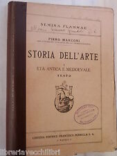 STORIA DELL ARTE Vol I Eta antica e medioevale Pirro Marconi Perrella Artistica