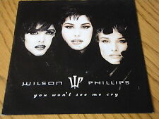 """WILSON PHILLIPS - YOU WON'T SEE ME CRY         7"""" VINYL PS"""
