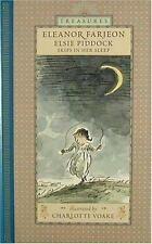 Candlewick Treasures: Elsie Piddock Skips in Her Sleep by Eleanor Farjeon...