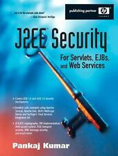 J2EE Security for Servlets, EJBs, and Web Services (HP Professional Series)