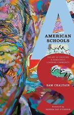 American Schools: The Art of Creating a Democratic Learning Community by Chalta